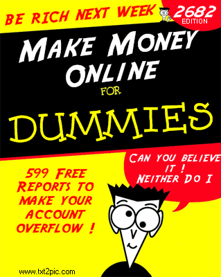 Make Money Online Ebooks … NOT!